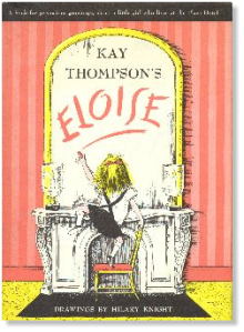 Eloise was a very spirited girl who knew everything about The Plaza.